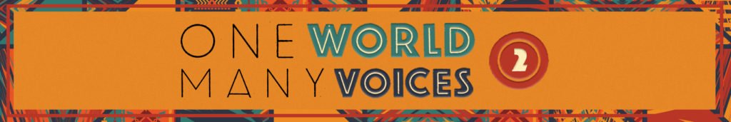 One World, Many Voices II