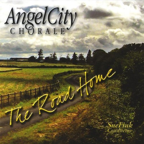 The Road Home: Angel City Chorale