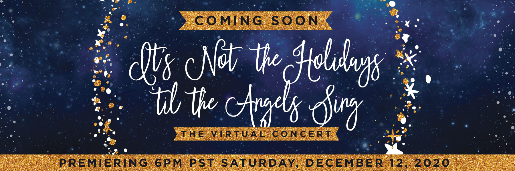 It's Not the Holidays 'til the Angels Sing